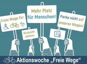 "Aktionswoche ""Freie Wege"" 28.03. – 03.06."