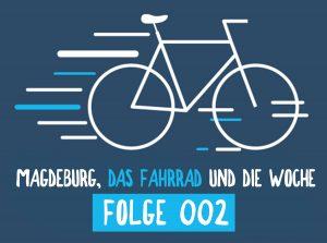 RadPod#002 Macht die Wege frei!