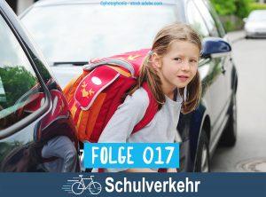 RadPod#017 Schulverkehr